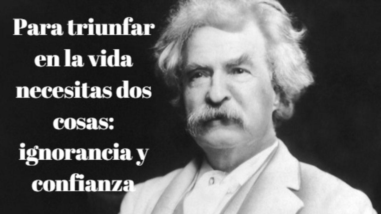 Las 100 Mejores Frases De Mark Twain