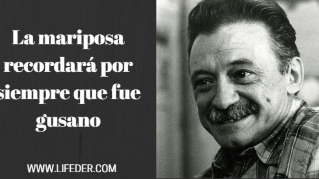 121 Frases De Mario Benedetti Sobre Amor Y Vida Lifeder