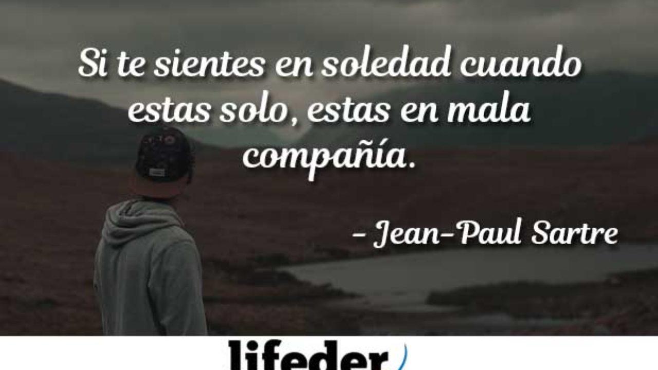 Las 100 Mejores Frases De Soledad Lifeder