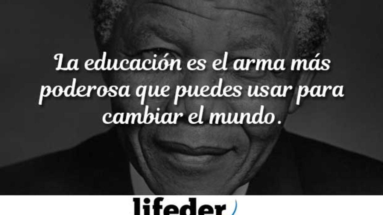 Las 100 Mejores Frases De Nelson Mandela Con Imágenes