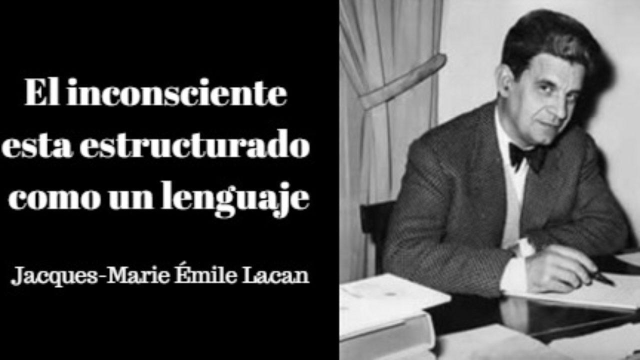 Las 100 Mejores Frases De Jacques Lacan Lifeder