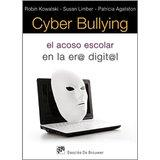 Cyber Bullying, Robin Kowalski
