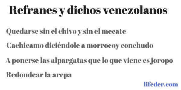 65 Refranes Y Dichos Venezolanos Y Su Significado Lifeder