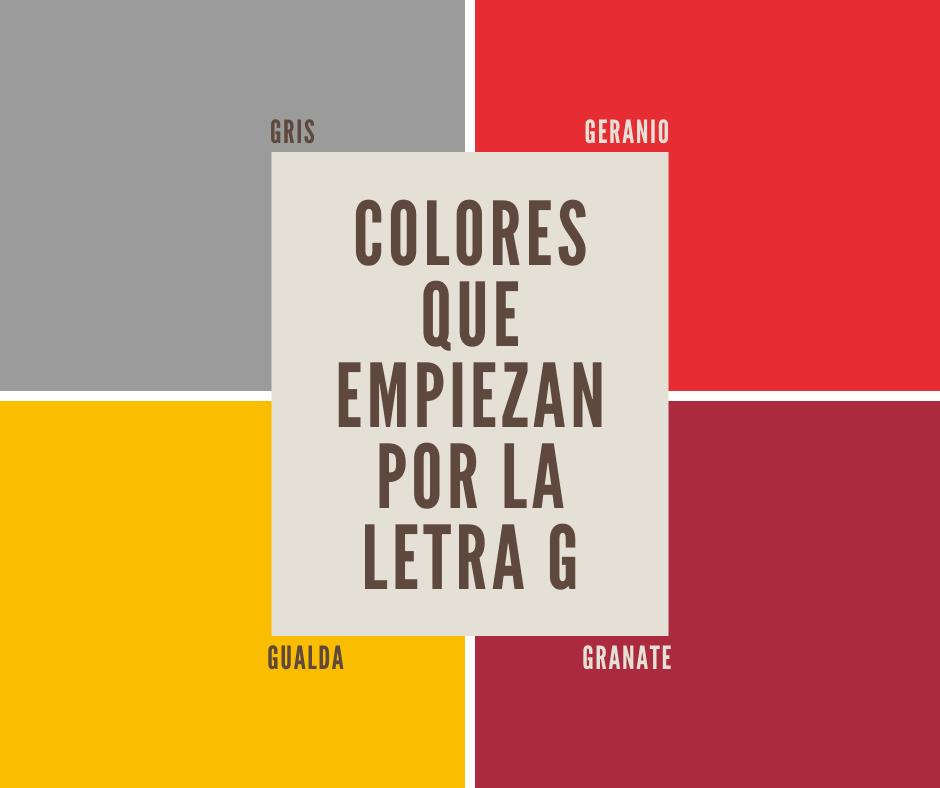 Los 8 Colores Que Empiezan Con G Más Relevantes