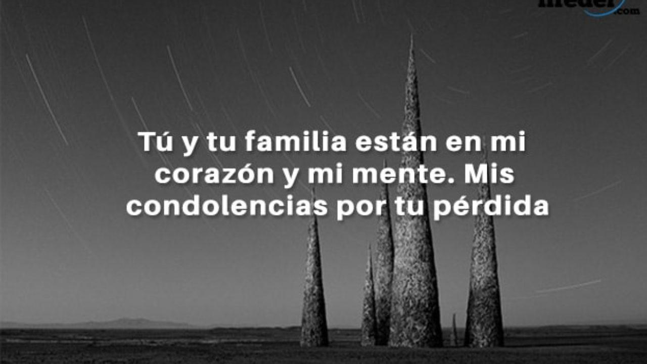 83 Bonitas Frases De Condolencias Lifeder