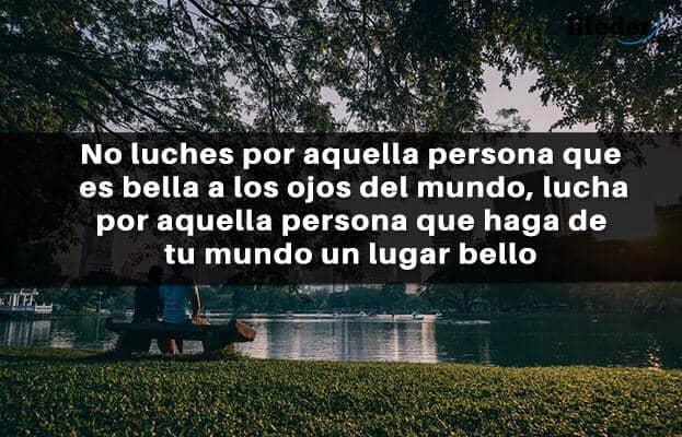 75 Frases De Luchar Por Amor Bonitas Y Motivadoras Lifeder