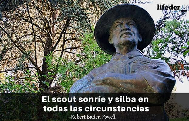 Las 100 Mejores Frases De Robert Baden Powell Lifeder
