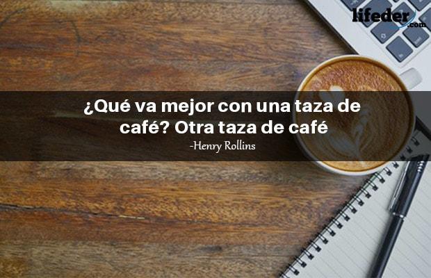 Las 85 Mejores Frases Sobre El Café Lifeder
