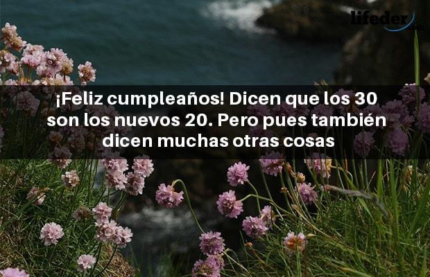 Feliz 30 Cumpleaños Frases Para Dedicar